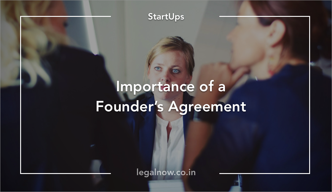 Founders Agreement Why Is It Important For Startups