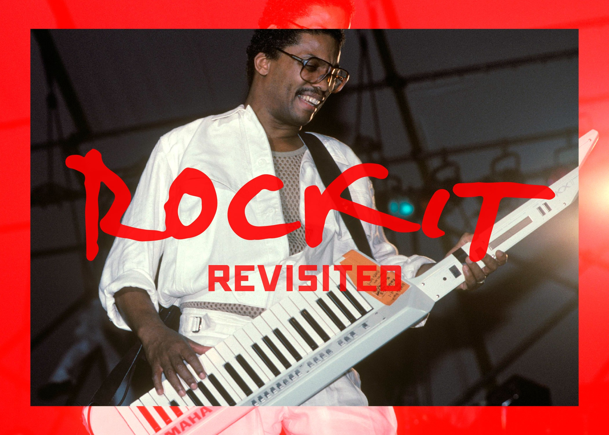 "841fd1eb6afe ""Rockit"" Revisited  How Herbie Hancock Crafted a Hip-Hop Classic"