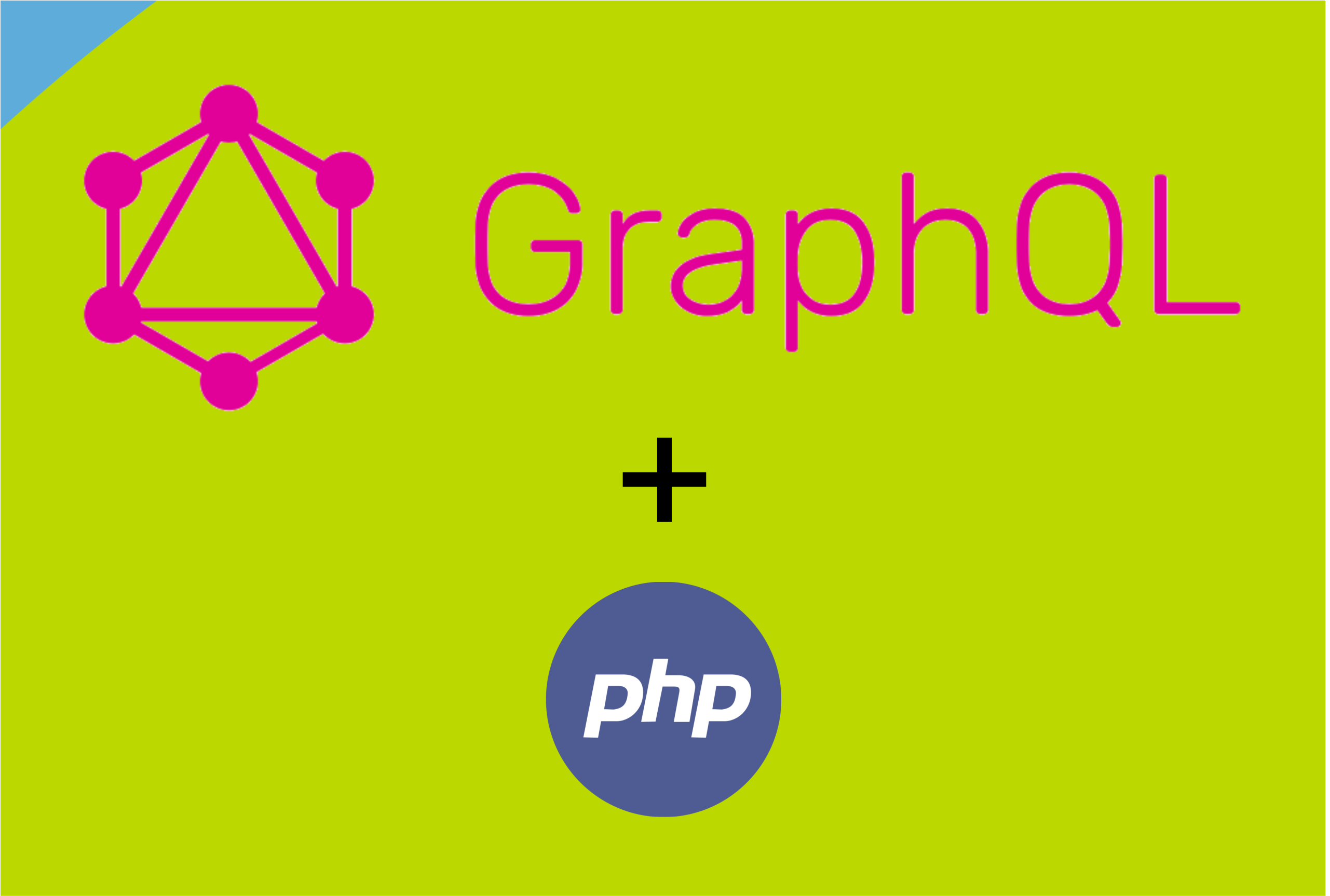 Building APIs with GraphQL in PHP—Getting Started