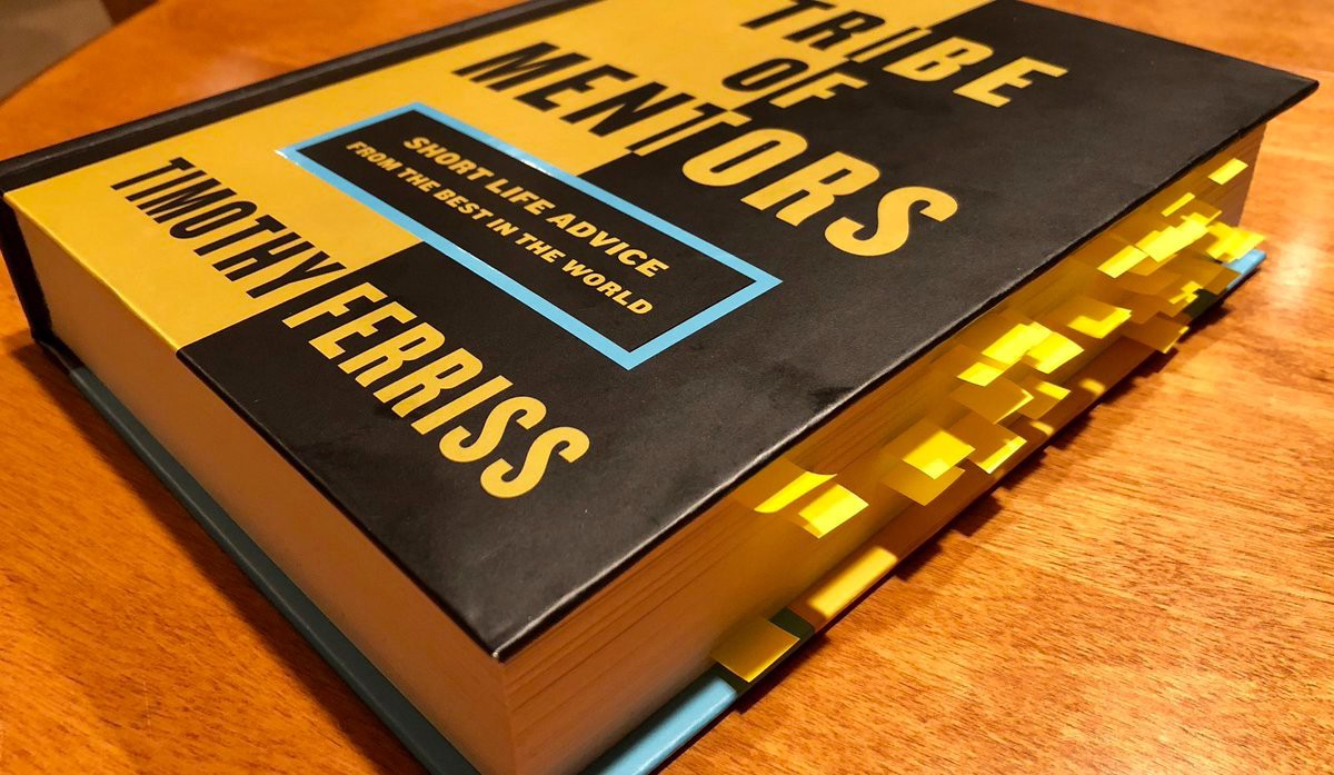 tribe of mentors  After Weeks Of Reading Tribe Of Mentors Here's The Quick Lessons You ...