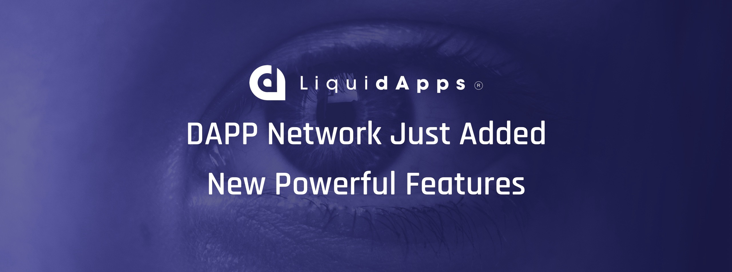 medium.com - LiquidApps - The DAPP Network Just Added Powerful New Features for EOS dApps