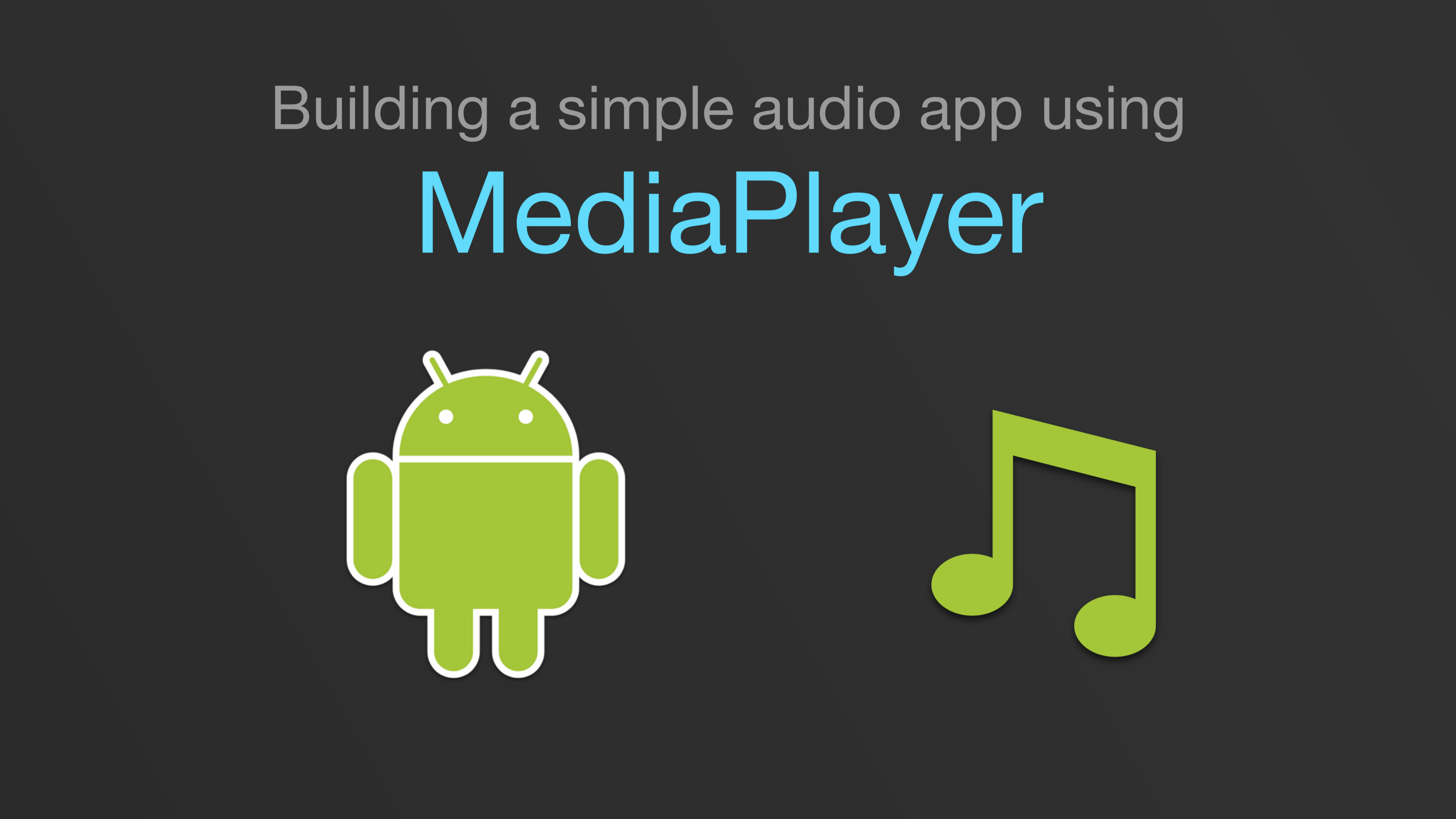 Android audio streaming tutorial