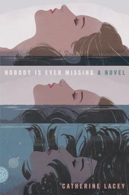 interview catherine lacey author of nobody is ever missing  nobody is ever missing cover