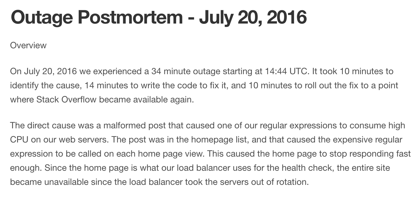 They even [broke Stack Overflow](https://stackstatus.net/post/147710624694/outage-postmortem-july-20-2016).