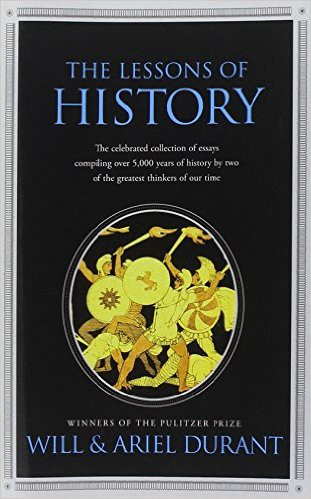 The lessons of history — Summary