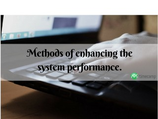 methods-of-enhancing-the-system-performance