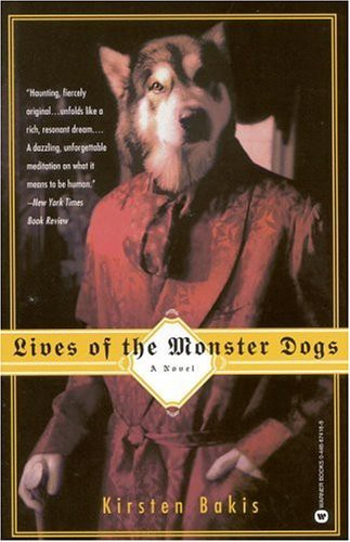 Lives of Monster Dogs