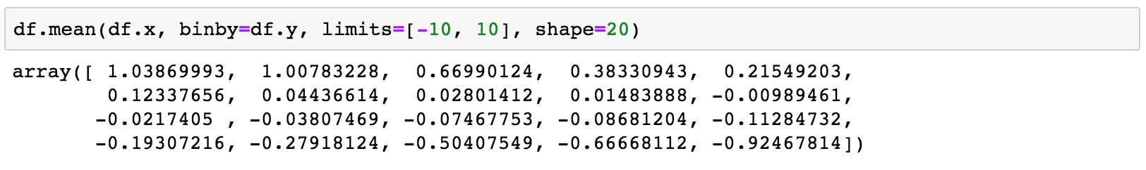 Every statistic method accepts a binby argument to compute statistics on regular Nd array.
