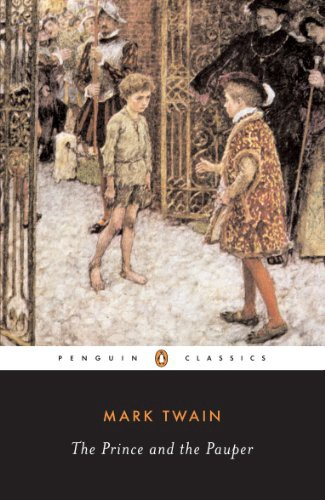 The Prince And Pauper By Mark Twain Penguin Again There Are Multiple Editions Of This Book To Choose From But I Am Partial One Because