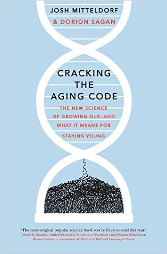 Cracking The Aging Code The Science Book Of The Year