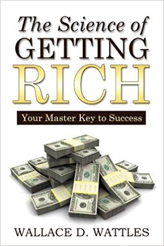 The Science Of Getting Rich By Wallace Wattles Pdf