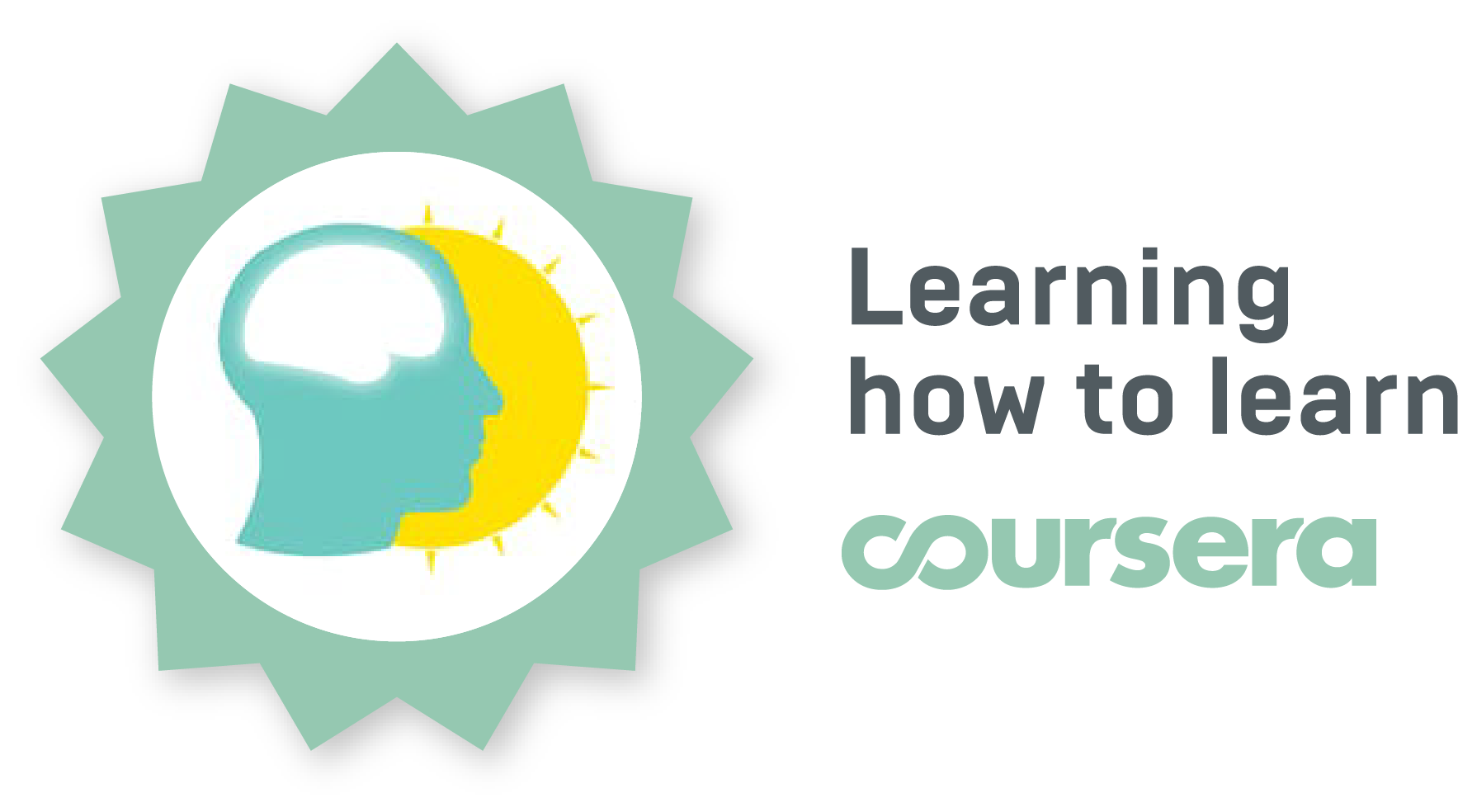 [https://www.coursera.org/learn/learning-how-to-learn](https://www.coursera.org/learn/learning-how-to-learn)
