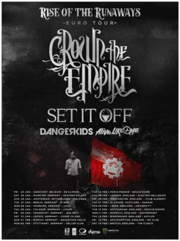 Tournee Crown The Empire Set It Off Dangerkids Alive Like Me