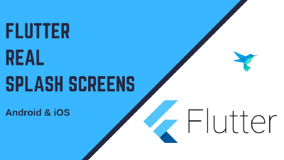 Flutter 2019: Real Splash Screens Tutorial