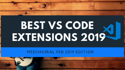 Top 10  VSCode Extensions For Feb/Mar 2019