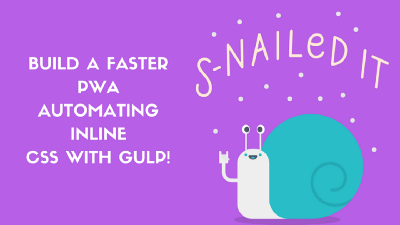 Improve your PWA performance automating inline CSS with Gulp