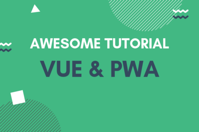 How  to build PWA w/ Vue CLI 3 (Service Workers / Add to Home Screen / Push Notifications)