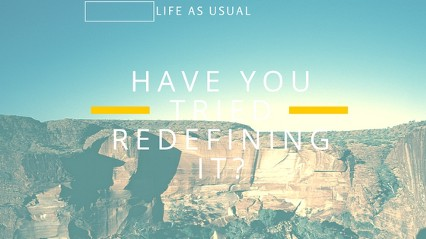 Have You Tried Redefining It-