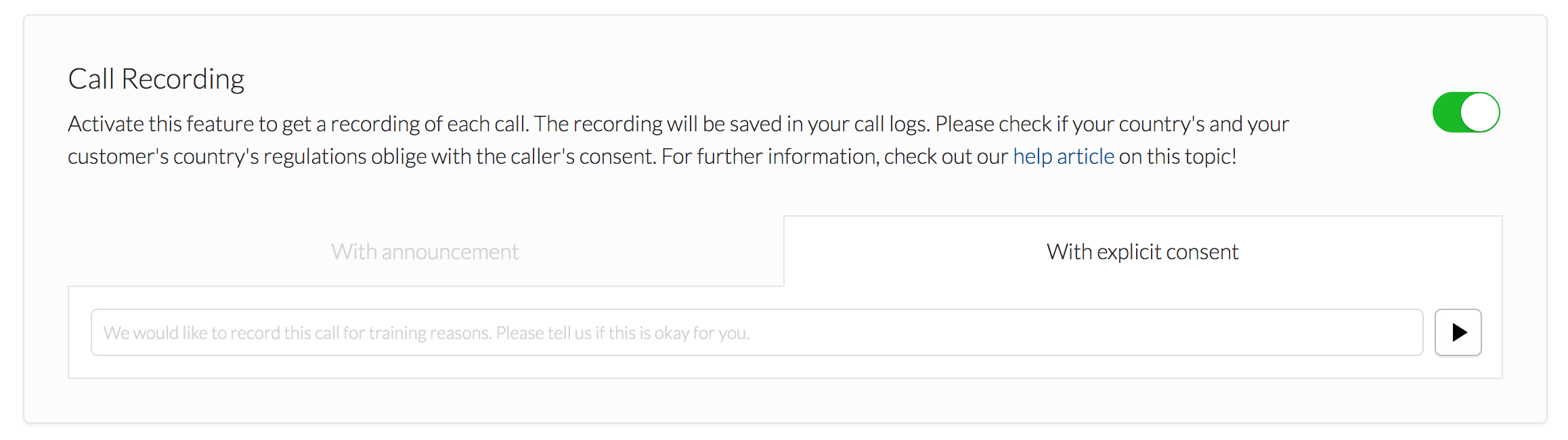 "If you select the option ""call recording with explicit consent"" Yodel will ask first for the consent and then starts recording"