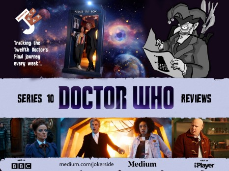 Doctor Who Series 10 — Reviewed