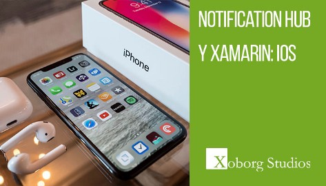 Notification Hub y Xamarin: iOS