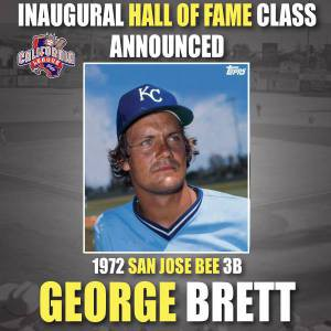 The San Jose Giants will honor George Brett during a home game this season with several promotions planned surrounding the night.