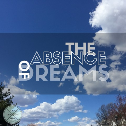 The absence of dreams