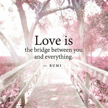 a1531252e LOVE IS THE BRIDGE BETWEEN YOU AND EVERYTHING – Neffer Mustiola – Medium