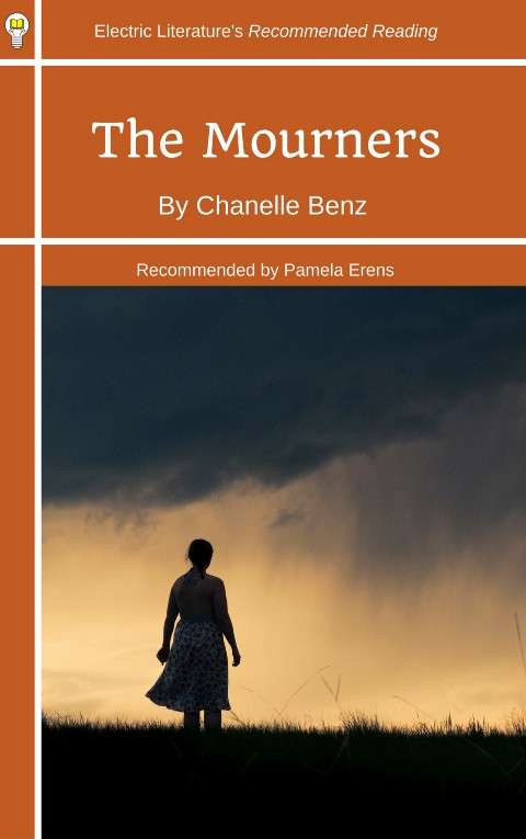 """The Mourners"""" by Chanelle Benz - Electric Literature"""