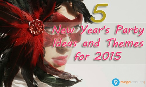 5 new years party ideas and themes for 2015