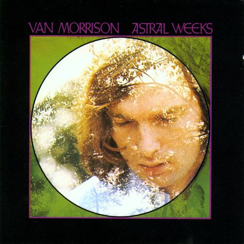 Image result for ASTRAL WEEKS-Van Morrison