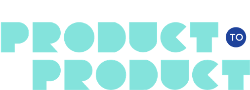 Product to Product | Roadmunk
