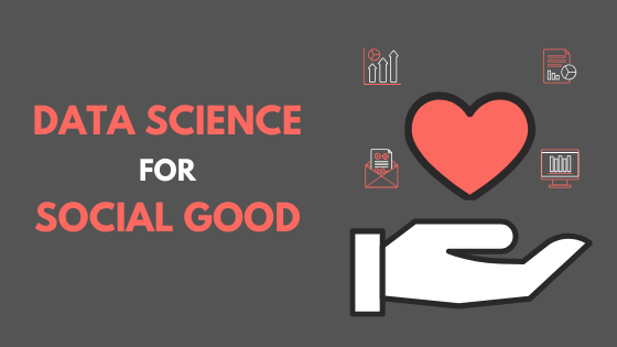 Leveraging Data for Social Good — A Practical Example