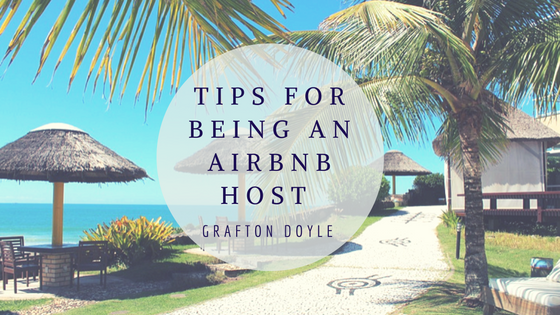Tips For Being An AirBnB Host – Grafton Doyle – Medium