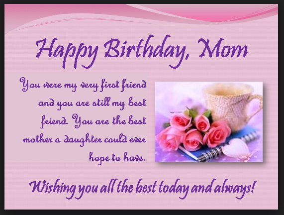 41 happy birthday mom messages and quotes with pictures m4hsunfo