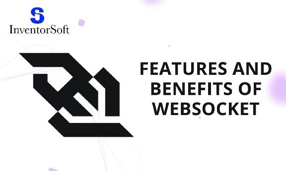 Features and benefits of WebSocket