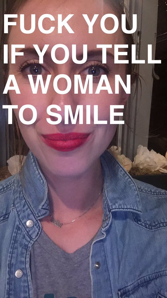 Smile You Bitch Being A Woman In 2015 Endless Medium