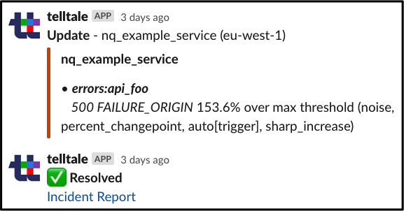 An example of the details found in a Telltale notification in Slack. Which metrics and which triggers fired.