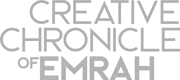 Creative Chronicle of Emrah