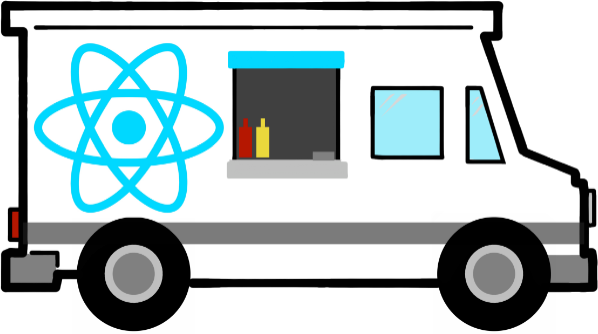 It In This Striving For Paradise And Glorified Hipster Fast Food That I Created The React Truck