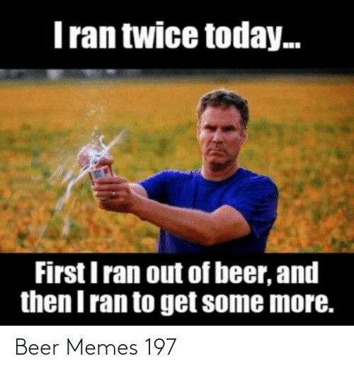 Beer drinker who's run out of beer