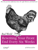rewritingyourfrontendeverysixweeks-big