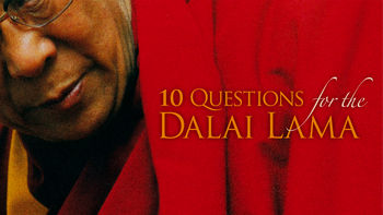 """10 Questions with the Dalai Lama"""
