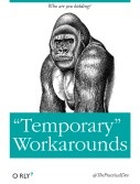 temporaryworkarounds-big