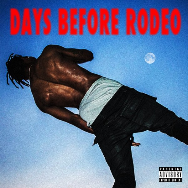album_cover_of_travis_scotts_day_before_rodeo