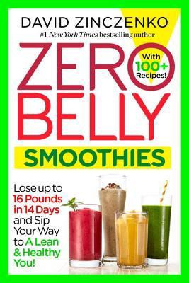 [PDF DOWNLOAD] Zero Belly Smoothies: Lose Up to 16 Pounds in 14 Days and Sip Your Way to a Lean &…