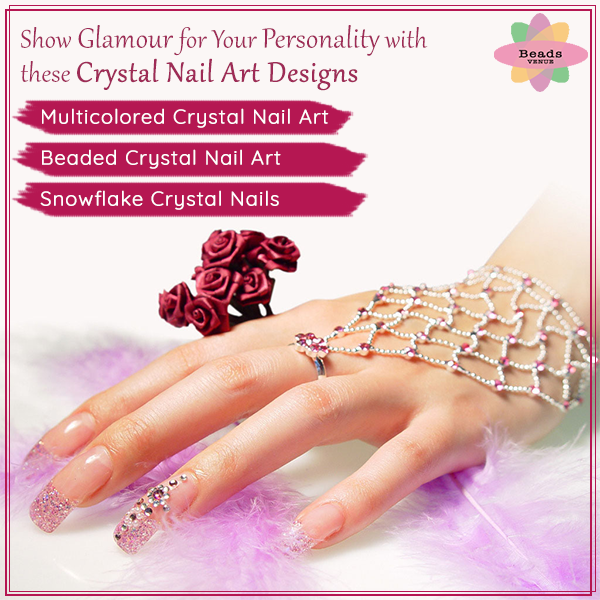Show Glamour For Your Personality With Best Crystal Nail Art Designs
