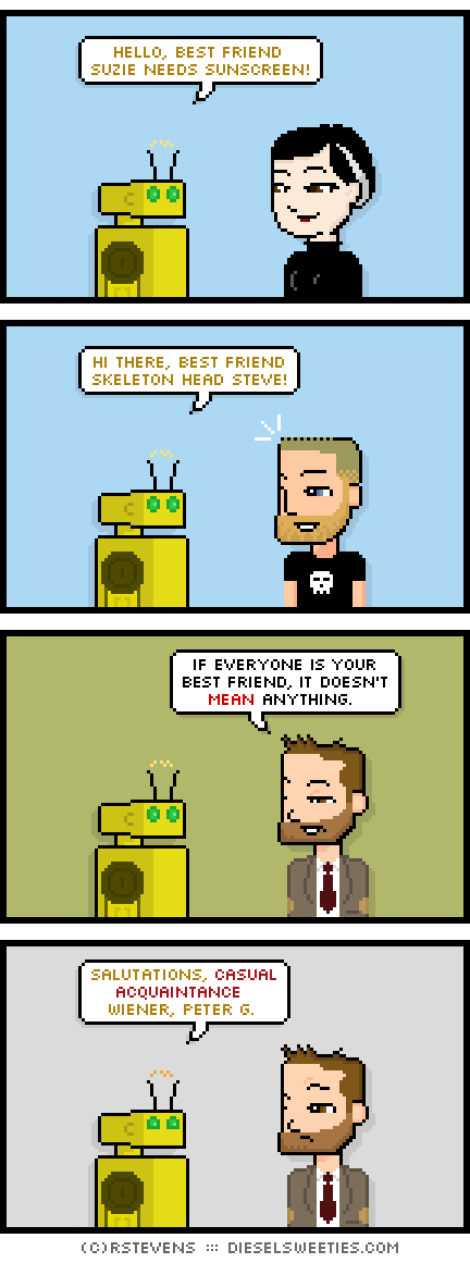 Tonight's comic is about best friends.