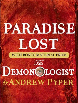 Book [PDF] Paradise Lost (with bonus material from The Demonologist)   By John Milton   [Full]