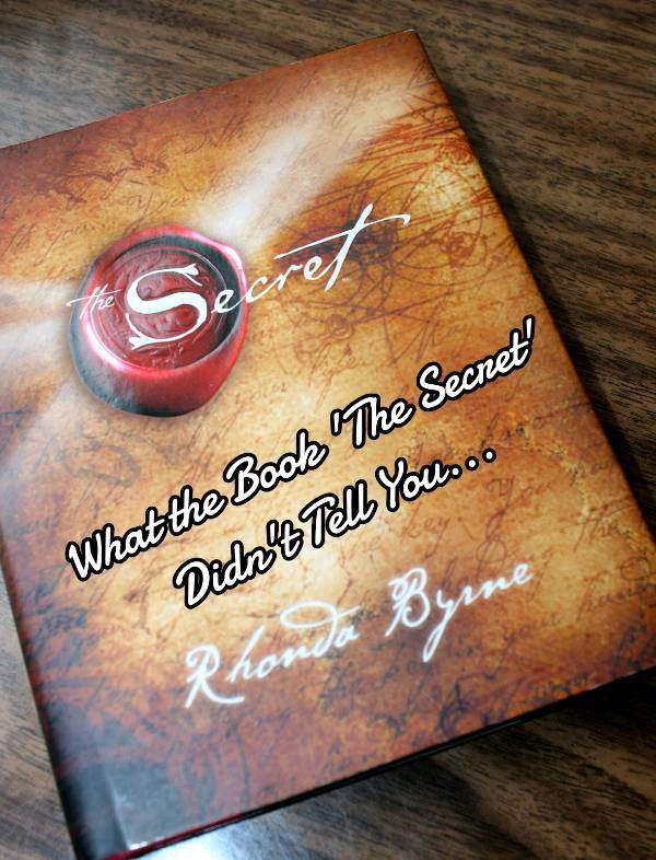 d2cf3d5dde2d8 Rhonda Byrne s book and documentary  The Secret  changed the perspective of  the world. All of a sudden